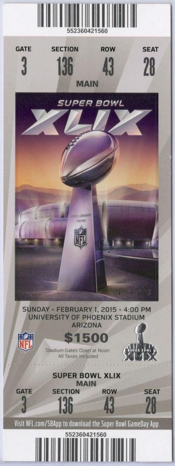 Super Bowl XLIX       Ticket