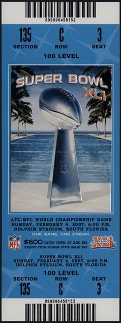 Super Bowl XLI        Ticket