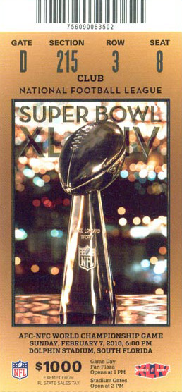 Super Bowl XLIV       Ticket