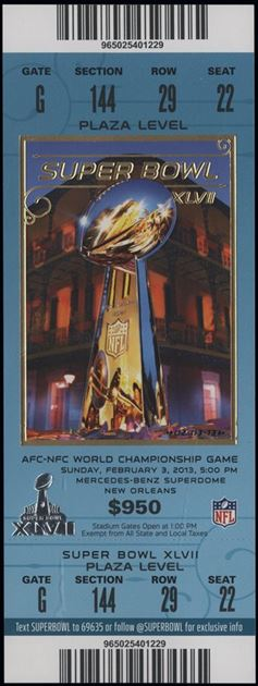 Super Bowl XLVII      Ticket
